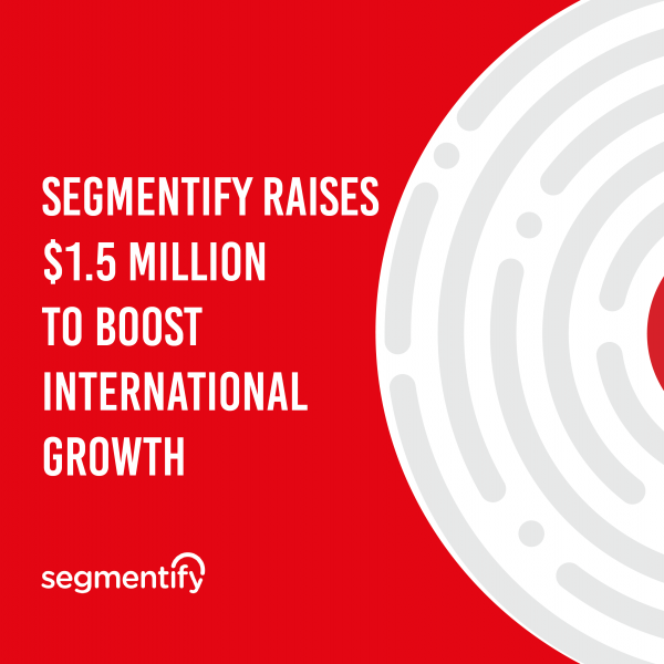 Segmentify Raises $1.5 Million to Boost International Growth