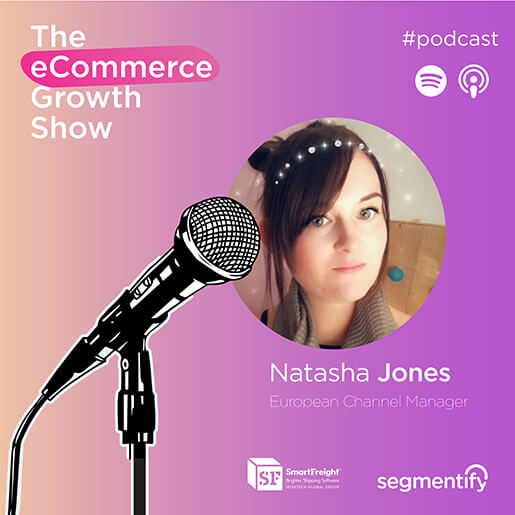 Your Shipping Strategy Can Increase Repeat Orders and Cut Costs with Tash Jones from SmartFreight