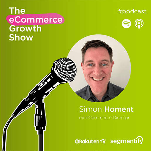Managing rapid eCommerce growth & planning for long term success with Simon Homent