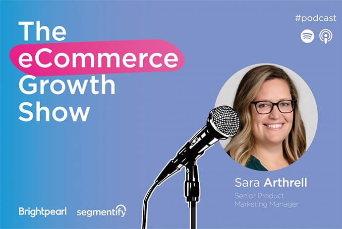 eCommerce Growth Show - Brightpearl