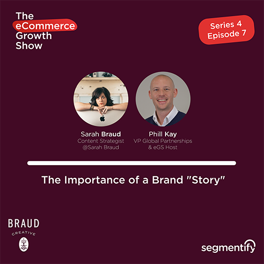 "The Importance of a Brand ""Story"" – Sarah Braud"