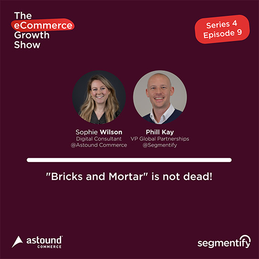 """Bricks and Mortar"" is not dead! – Sophie Wilson"